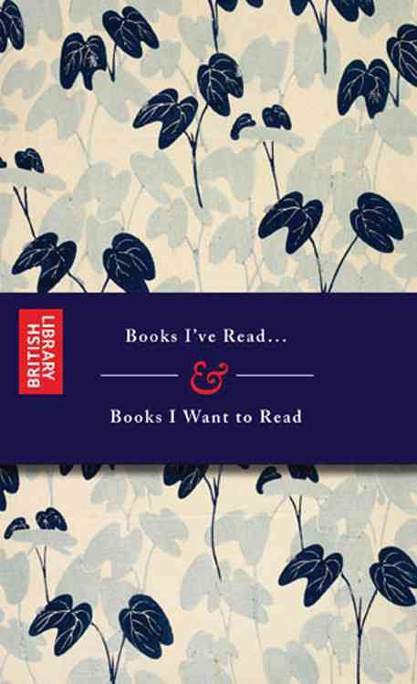 Books I've Read...and Books I Want to Read By Frances Lincoln (COR)